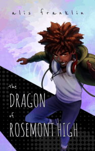 Cover for THE DRAGON OF ROSEMONT HIGH.